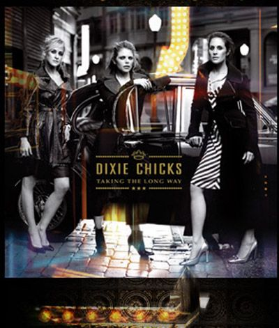 dixiechicksmay31ajpgweb2bh Dixie Chicks Watch: Taking The Long Way, Debuts At #1 On Billboard Top 200